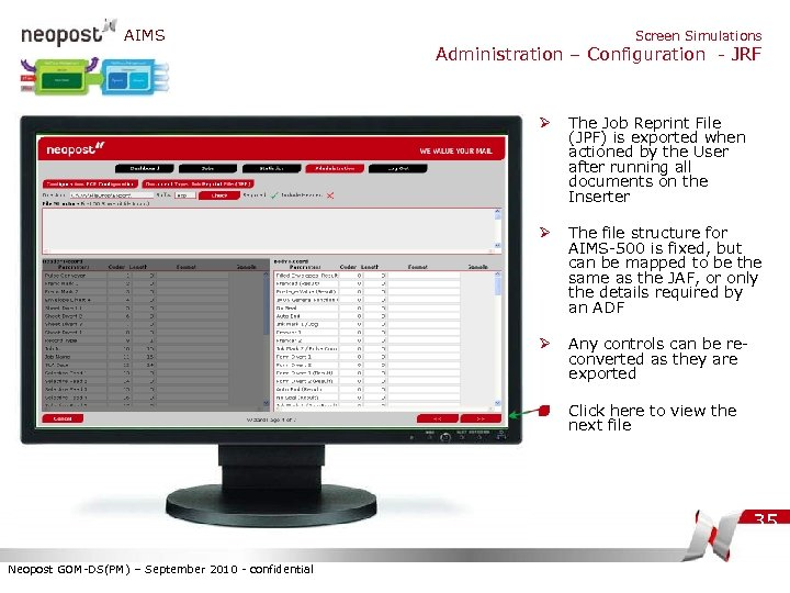 AIMS Screen Simulations Administration – Configuration - JRF Ø The Job Reprint File (JPF)