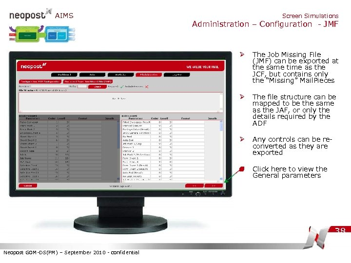 AIMS Screen Simulations Administration – Configuration - JMF Ø The Job Missing File (JMF)