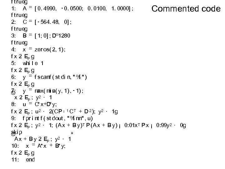 f t rueg 1: A = [ 0. 4990, - 0. 0500; 0. 0100,