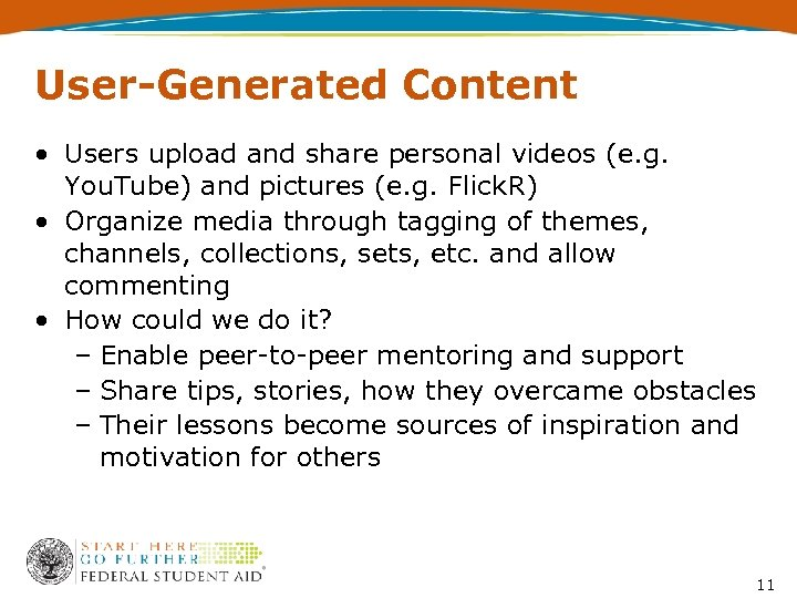 User-Generated Content • Users upload and share personal videos (e. g. You. Tube) and