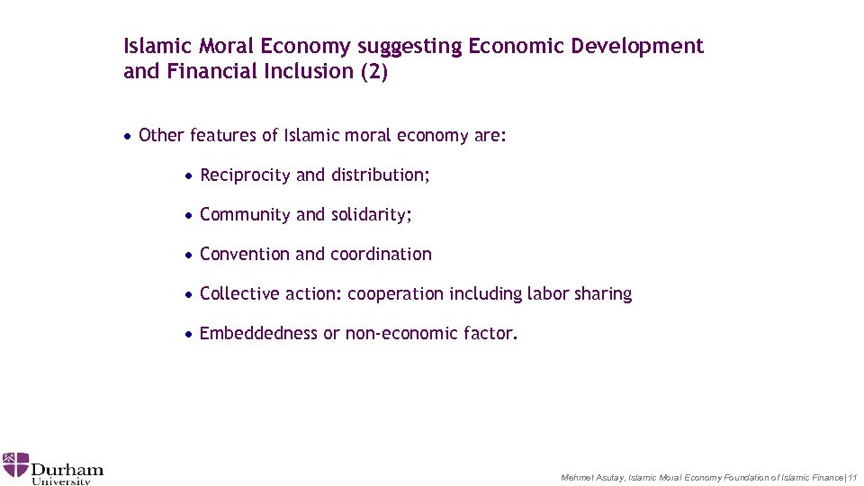 Islamic Moral Economy suggesting Economic Development and Financial Inclusion (2) · Other features of