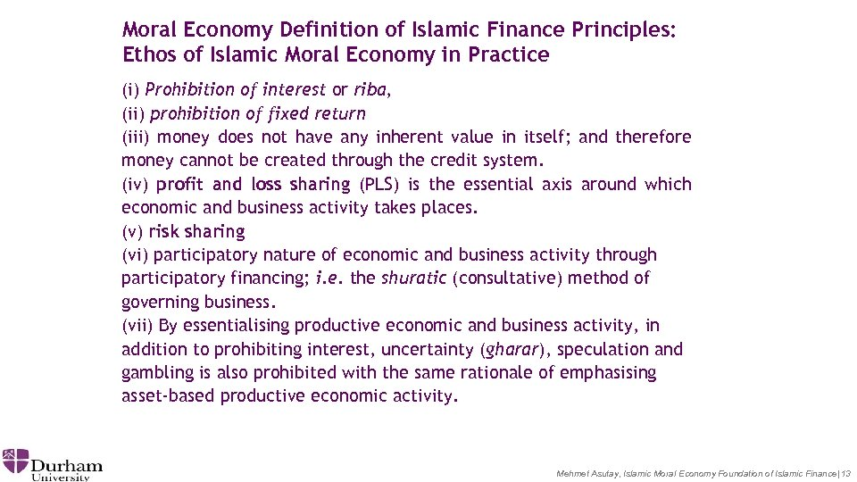 Moral Economy Definition of Islamic Finance Principles: Ethos of Islamic Moral Economy in Practice