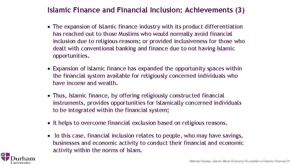 Islamic Finance and Financial Inclusion: Achievements (3) · The expansion of Islamic finance industry