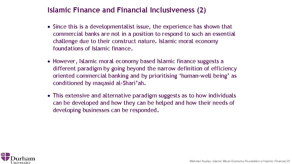 Islamic Finance and Financial Inclusiveness (2) · Since this is a developmentalist issue, the