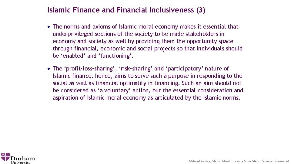 Islamic Finance and Financial Inclusiveness (3) · The norms and axioms of Islamic moral