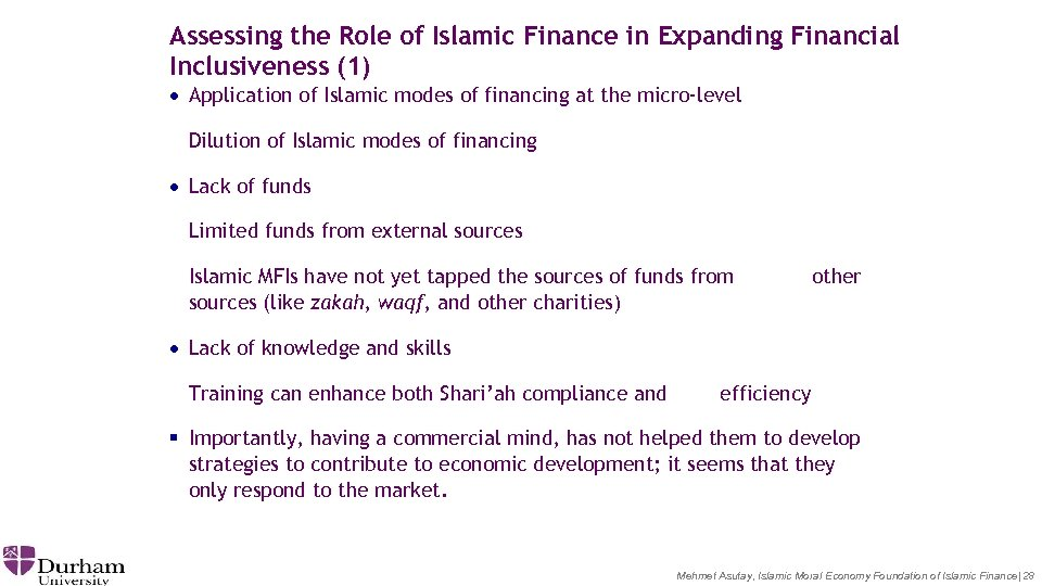Assessing the Role of Islamic Finance in Expanding Financial Inclusiveness (1) · Application of