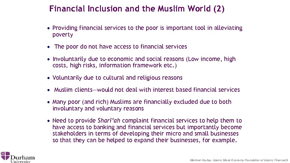 Financial Inclusion and the Muslim World (2) · Providing financial services to the poor