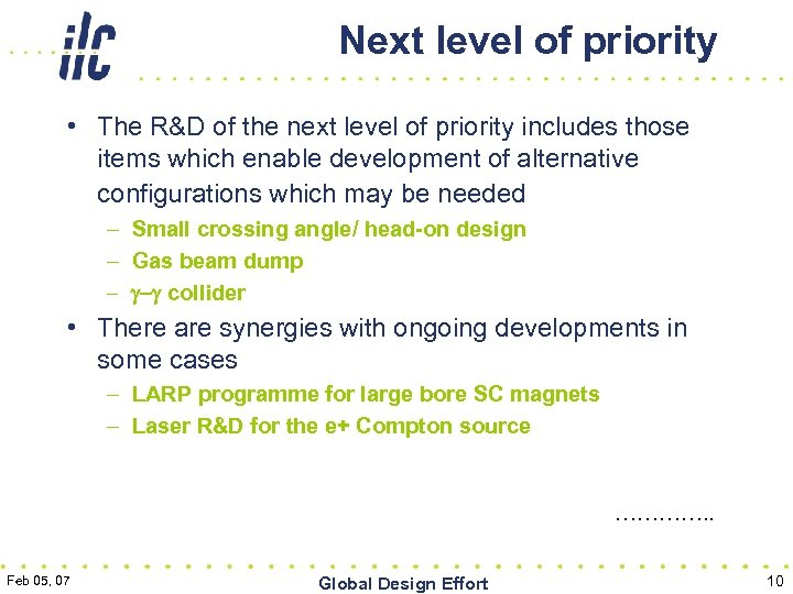 Next level of priority • The R&D of the next level of priority includes