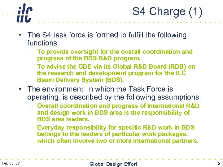 S 4 Charge (1) • The S 4 task force is formed to fulfill