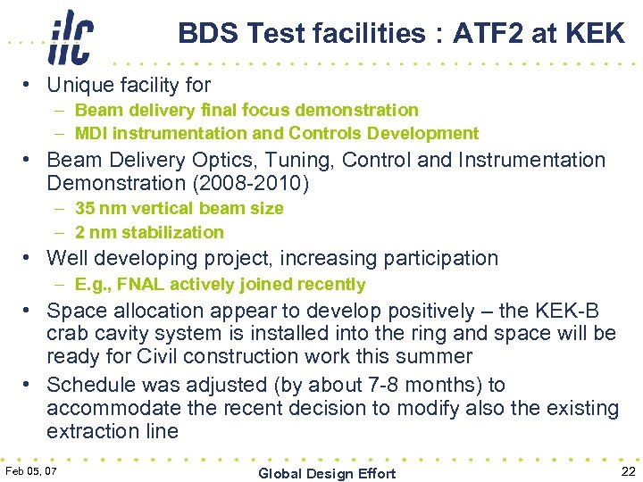 BDS Test facilities : ATF 2 at KEK • Unique facility for – Beam