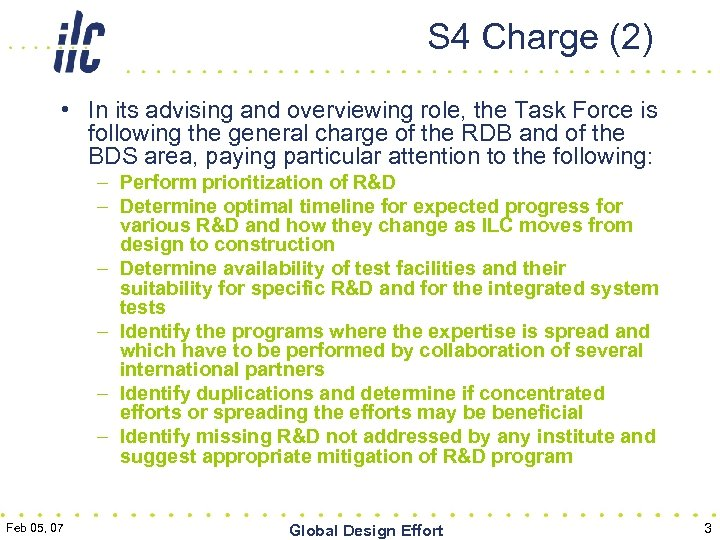 S 4 Charge (2) • In its advising and overviewing role, the Task Force