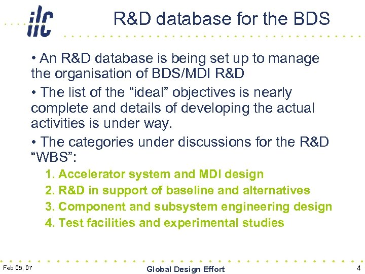 R&D database for the BDS • An R&D database is being set up to