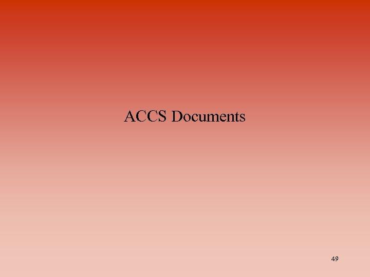 ACCS Documents 49
