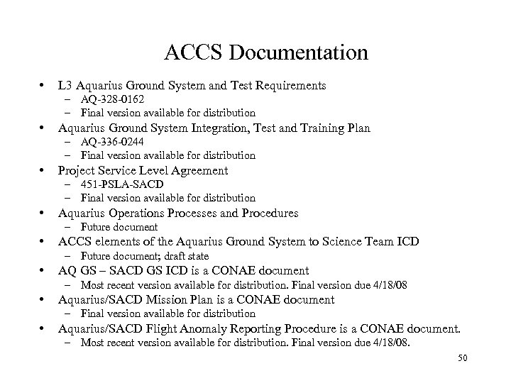 ACCS Documentation • L 3 Aquarius Ground System and Test Requirements – AQ-328 -0162