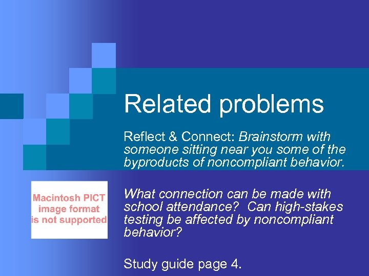 Related problems Reflect & Connect: Brainstorm with someone sitting near you some of the