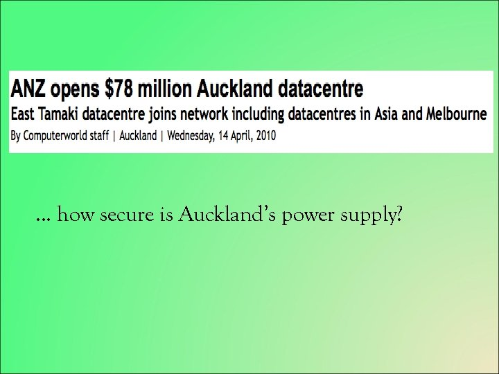 … how secure is Auckland's power supply?