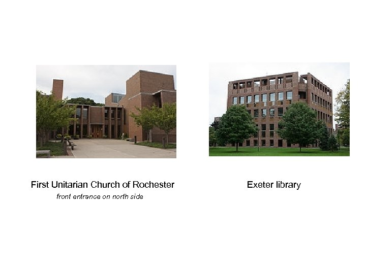 First Unitarian Church of Rochester front entrance on north side Exeter library