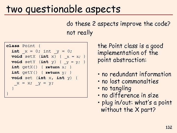 two questionable aspects do these 2 aspects improve the code? not really class Point