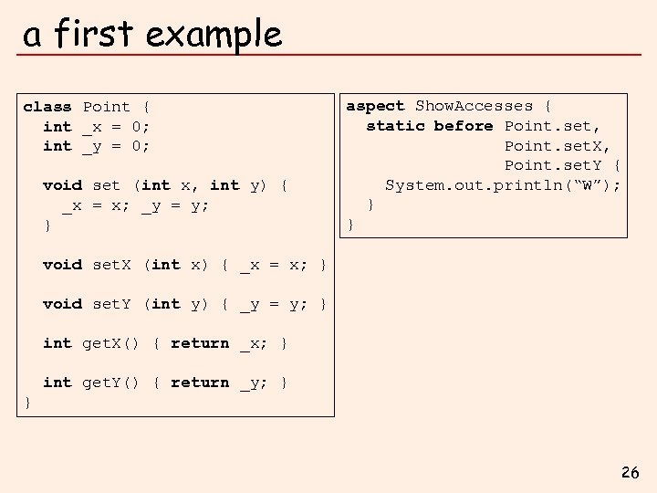 a first example class Point { int _x = 0; int _y = 0;