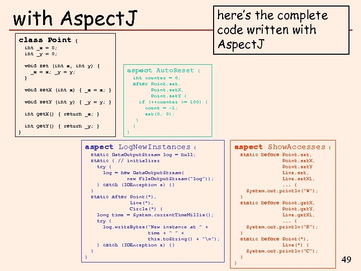 with Aspect. J class Point { int _x = 0; int _y = 0;