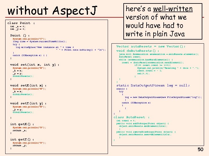 without Aspect. J class Point here's a well-written version of what we would have