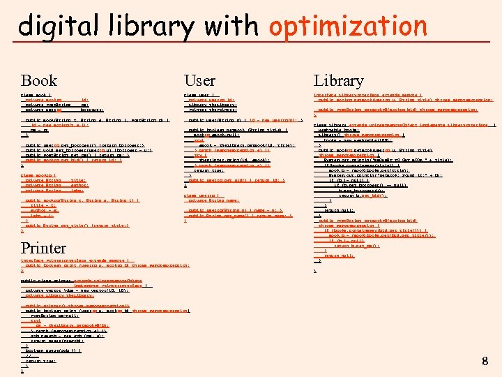 digital library with optimization Book class Book { private Book. ID private Post. Script