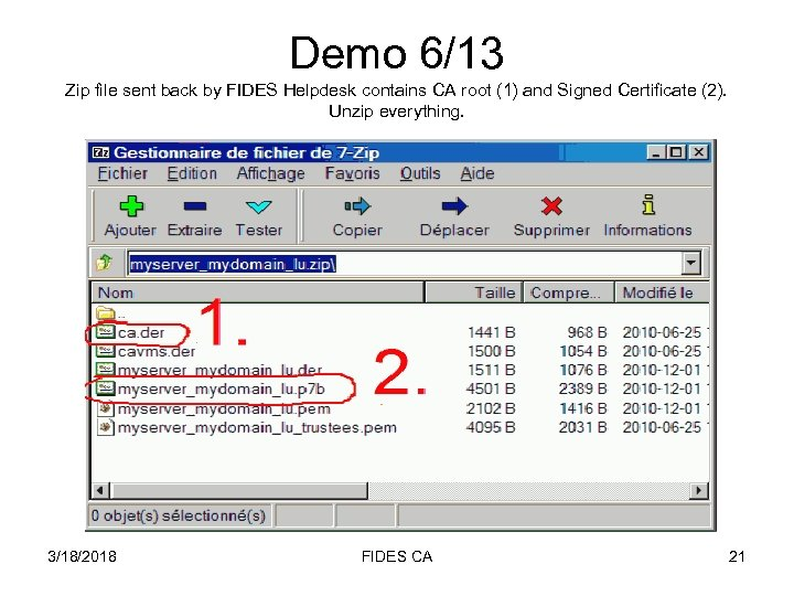 Demo 6/13 Zip file sent back by FIDES Helpdesk contains CA root (1) and