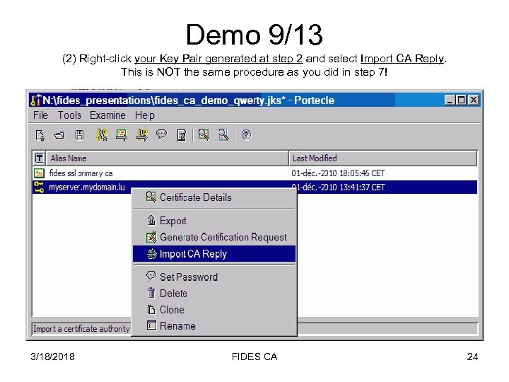 Demo 9/13 (2) Right-click your Key Pair generated at step 2 and select Import
