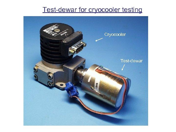 Test-dewar for cryocooler testing Cryocooler Test-dewar