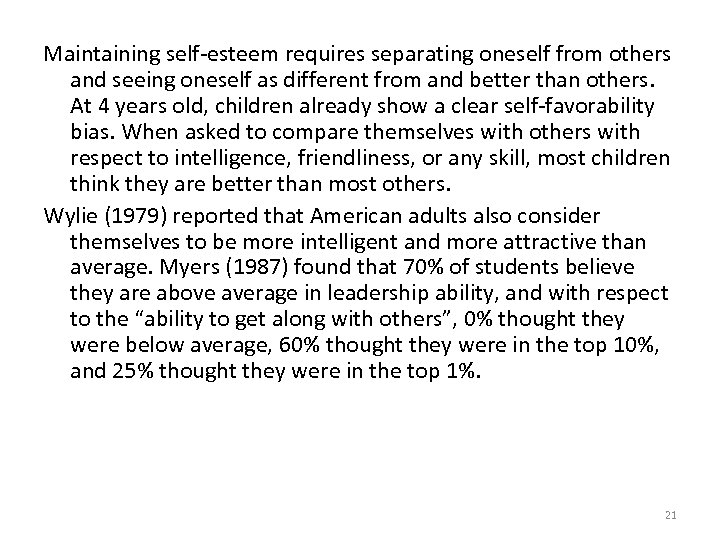 Maintaining self-esteem requires separating oneself from others and seeing oneself as different from and