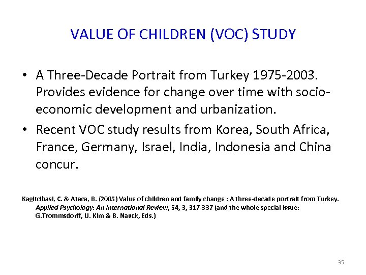 VALUE OF CHILDREN (VOC) STUDY • A Three-Decade Portrait from Turkey 1975 -2003. Provides