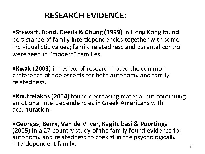 RESEARCH EVIDENCE: • Stewart, Bond, Deeds & Chung (1999) in Hong Kong found persistance