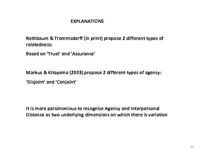 EXPLANATIONS Rothbaum & Trommsdorff (in print) propose 2 different types of relatedness: Based on