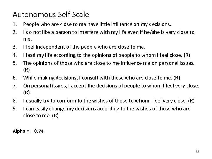Autonomous Self Scale 1. 2. 3. 4. 5. 6. 7. 8. 9. People who