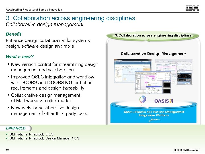 Accelerating Product and Service Innovation 3. Collaboration across engineering disciplines Collaborative design management Benefit