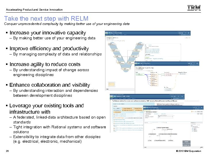 Accelerating Product and Service Innovation Take the next step with RELM Conquer unprecedented complexity