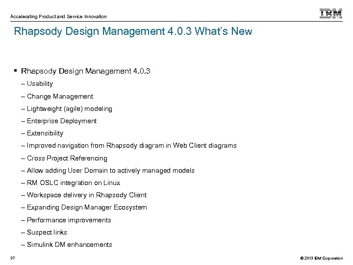 Accelerating Product and Service Innovation Rhapsody Design Management 4. 0. 3 What's New Rhapsody