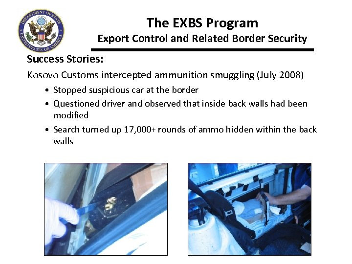 The EXBS Program Export Control and Related Border Security Success Stories: Kosovo Customs intercepted