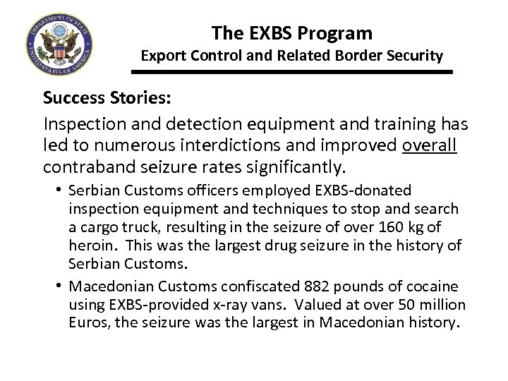 The EXBS Program Export Control and Related Border Security Success Stories: Inspection and detection