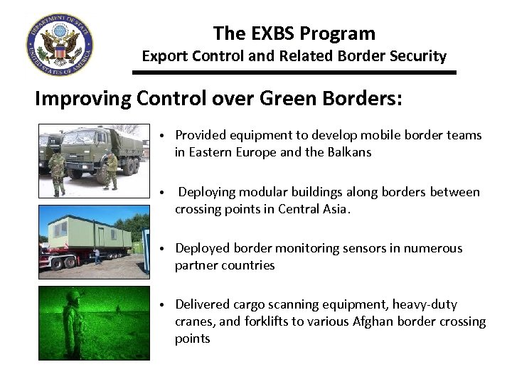The EXBS Program Export Control and Related Border Security Improving Control over Green Borders: