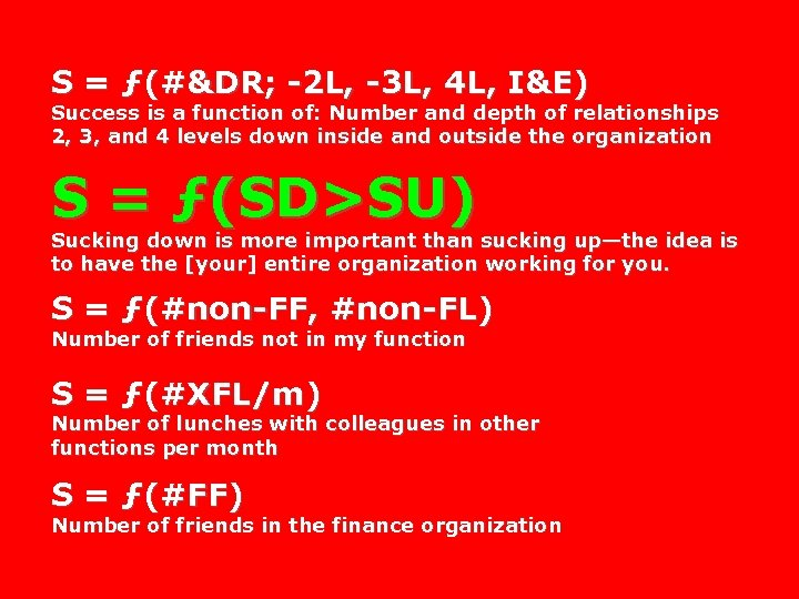 S = ƒ(#&DR; -2 L, -3 L, 4 L, I&E) Success is a function