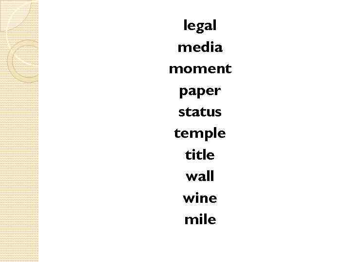 legal media moment paper status temple title wall wine mile