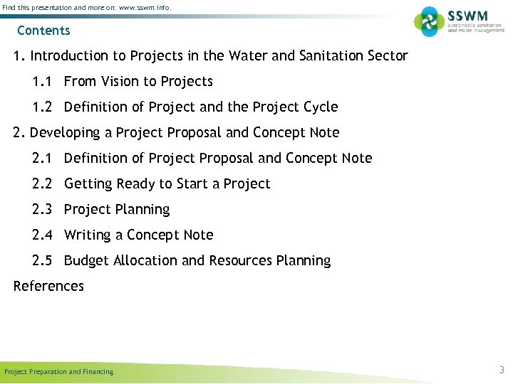 Find this presentation and more on: www. sswm. info. Contents 1. Introduction to Projects