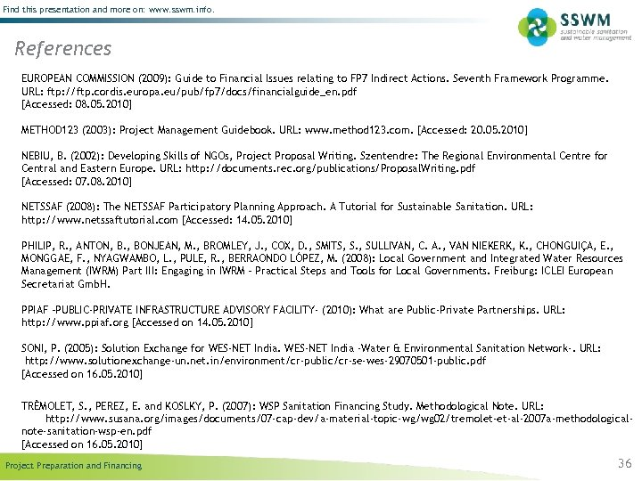 Find this presentation and more on: www. sswm. info. References EUROPEAN COMMISSION (2009): Guide