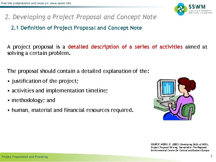 Find this presentation and more on: www. sswm. info. 2. Developing a Project Proposal