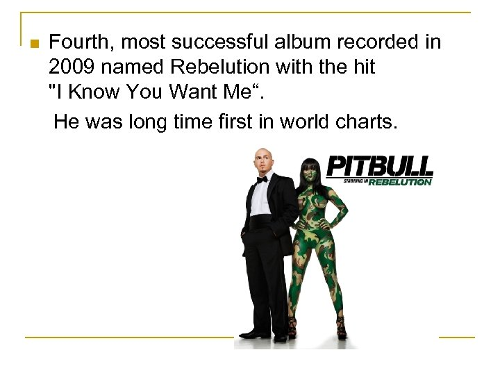 Fourth, most successful album recorded in 2009 named Rebelution with the hit