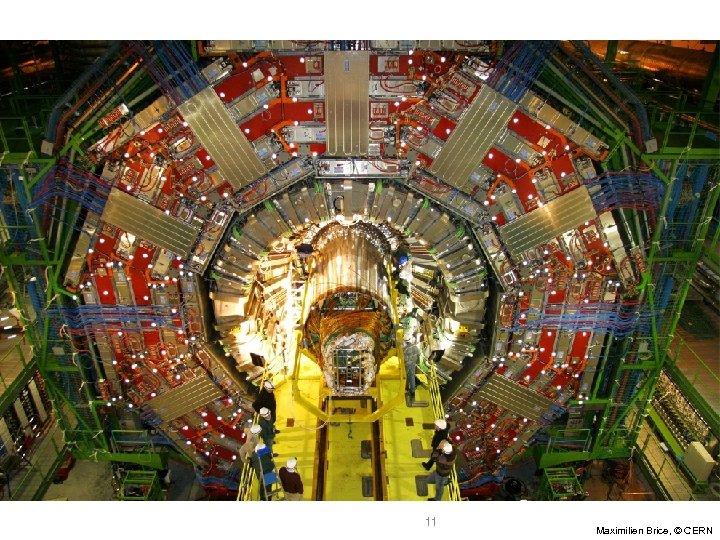 11 Maximilien Brice, © CERN