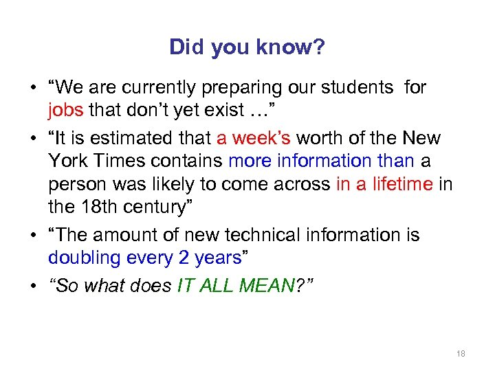 "Did you know? • ""We are currently preparing our students for jobs that don't"