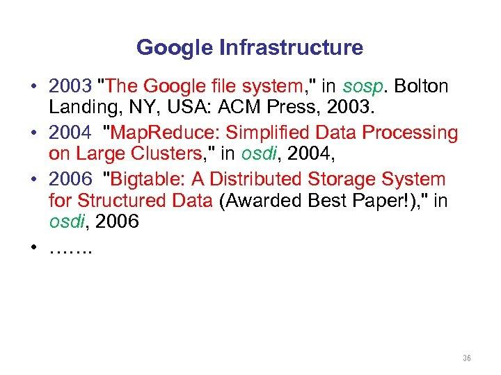 Google Infrastructure • 2003