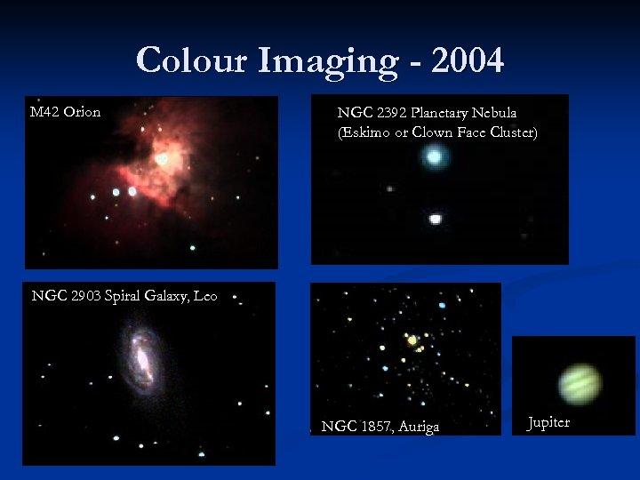 Colour Imaging - 2004 M 42 Orion NGC 2392 Planetary Nebula (Eskimo or Clown